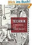 Technik in Mittelalter und Fr�her Neu...