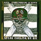 Speak English Or Die (30th Anniversary Edition)