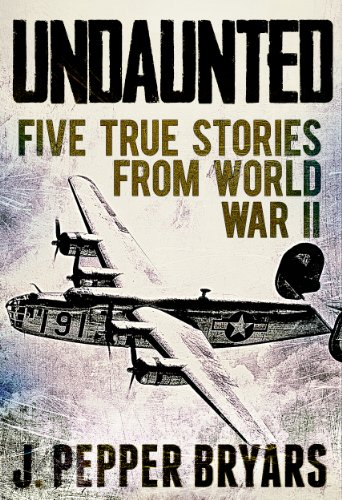 Free Kindle Book : Undaunted: Five True Stories from World War II (A Short Read)