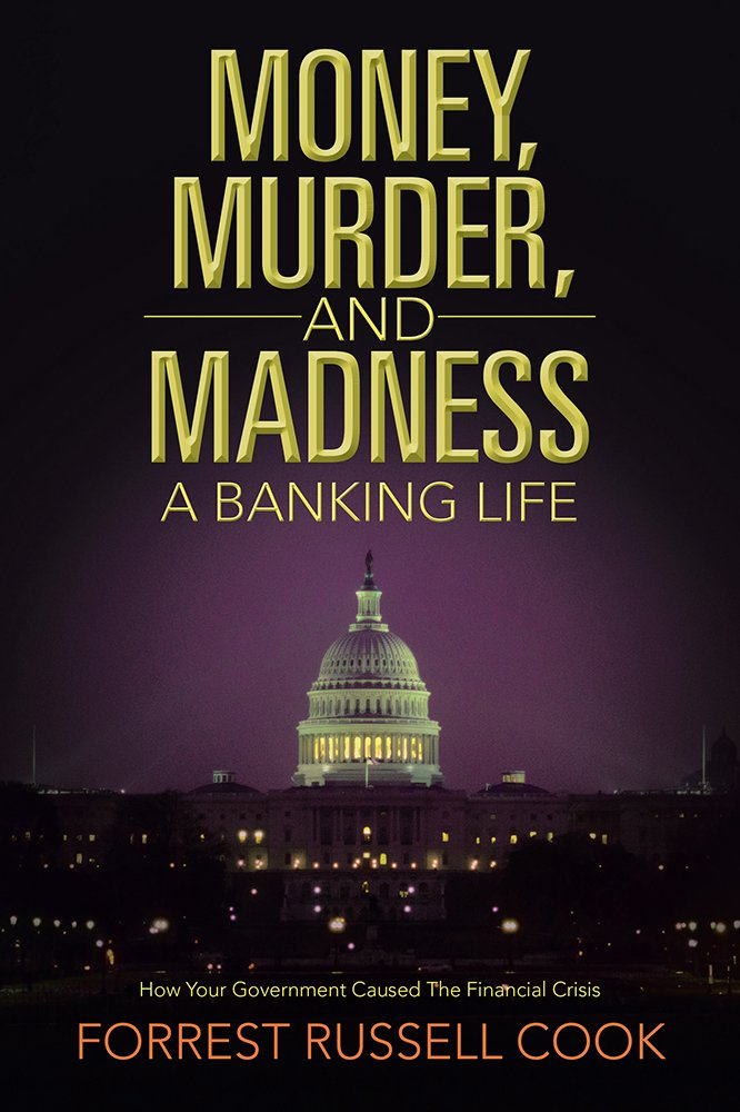Amazon.com: Money, Murder, and Madness: A Banking Life eBook ...