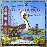 Journey Around San Francisco from A to Z (Journeys)