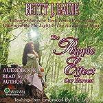 The Ripple Effect | Betty J. Eadie