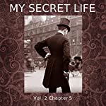 My Secret Life: Volume Two Chapter Five | Dominic Crawford Collins