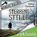 Sterbensstille (Nordic Killing) Audiobook by Håkan Östlundh Narrated by Hans Jürgen Stockerl