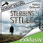 Sterbensstille (Nordic Killing) Hörbuch von Håkan Östlundh Gesprochen von: Hans Jürgen Stockerl