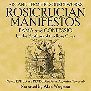 The Rosicrucian Manifestos Audiobook