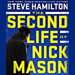 The Second Life of Nick Mason | Steve Hamilton