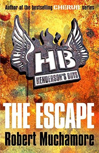 1: The Escape (Henderson's Boys)