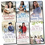 Annie Groves Collection 6 Books Set (Where the Heart Is, London Belles, The Heart of the Family, Daughters of Liverpool, Goodnight Sweetheart, Some Sunny Day)by Annie Groves