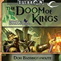 The Doom of Kings: Eberron: Legacy of Dhakaan, Book 1