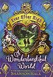 img - for A Wonderlandiful World (Ever After High) book / textbook / text book