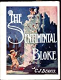 A Sentimental Bloke (1875892354) by C. J. Dennis