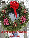 img - for A Volunteer Christmas book / textbook / text book
