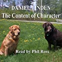 The Content of Character Audiobook by Daniel Linden Narrated by Phil Ross