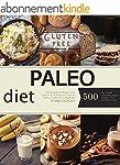 Paleo: Paleo Diet: 500 Recipes for We...