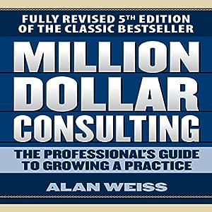 Million Dollar Consulting Audiobook