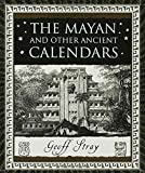 img - for The Mayan and Other Ancient Calendars (Wooden Books) book / textbook / text book