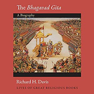 The Bhagavad Gita (Lives of Great Religious Books) Audiobook