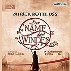 Der Name des Windes (Die Königsmörder-Chronik 1) (       ungekürzt) von Patrick Rothfuss Gesprochen von: Stefan Kaminski
