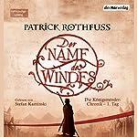 Der Name des Windes (Die Königsmörder-Chronik 1) | Patrick Rothfuss