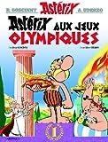 Asterix Aux Jeux Olmpiques (French Edition)