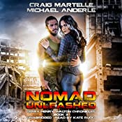 Nomad Unleashed: A Kurtherian Gambit Series: Terry Henry Walton Chronicles, Book 3 | Craig Martelle, Michael Anderle