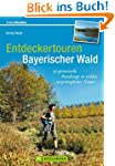 Entdeckertouren Bayerischer Wald: 30...
