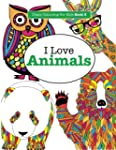 I Love Animals ( Crazy Colouring For...