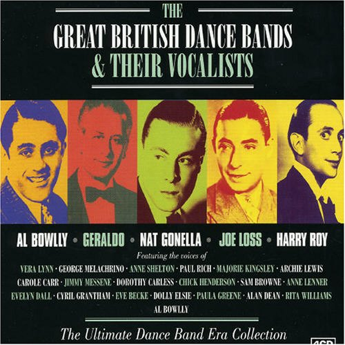 Great British Dance Bands & Their Vocalists (British Big Bands compare prices)