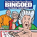Bingoed: An Essie Cobb Senior Sleuth Mystery (       UNABRIDGED) by Patricia Rockwell Narrated by Jean Habrukowich