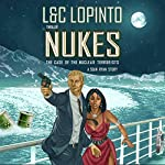 Thriller: NUKES - A Sean Ryan Story: The Case of the Nuclear Terrorists | Charles LoPinto,Lidia LoPinto