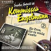 Die Frau, die zu wenig wusste (Kommissar Engelmann 2) | Sascha Gutzeit