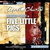 Agatha Christie Five Little Pigs (BBC Audio Crime)