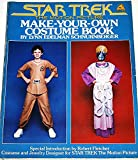 Star Trek The Motion Picture: Make-Your-Own Costume Book (067179101X) by Lynn Edelman Schnurnberger
