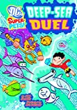 Deep-Sea Duel (Dc Super-Pets!)