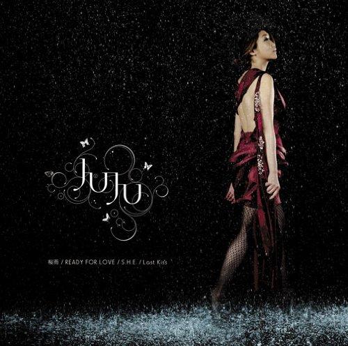 CrimsonRain.Com 日韓大碟推薦:JUJU - 桜雨/READY 4 LOVE/S.H.E./Last Kiss