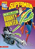 img - for Cosmic Bounty Hunter (Superman) book / textbook / text book