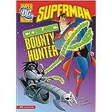 Cosmic Bounty Hunterby Blake  A. Hoena