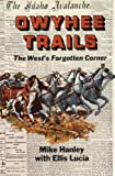 img - for Owyhee Trails book / textbook / text book