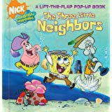 The Three Little Neighbors (Nick Spongebob Squarepants (Simon Spotlight))
