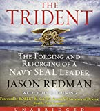 The Trident Low Price CD: The Forging and Reforging of a Navy SEAL Leader