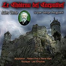 Le Château des Carpathes | Livre audio Auteur(s) : Jules Verne Narrateur(s) : Serge Reggiani