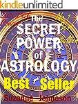ASTROLOGY: THE SECRET POWER OF ASTROL...