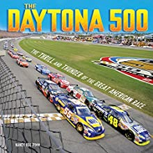 The Daytona 500: The Thrill and Thunder of the Great American Race Audiobook by Nancy Roe Pimm Narrated by  Book Buddy Digital Media