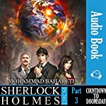 Sherlock Holmes in 2012: Countdown to Doomsday | Mohammad Bahareth