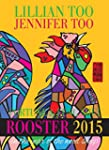 Fortune & Feng Shui 2015 ROOSTER