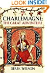 Charlemagne: Barbarian and Emperor: T...