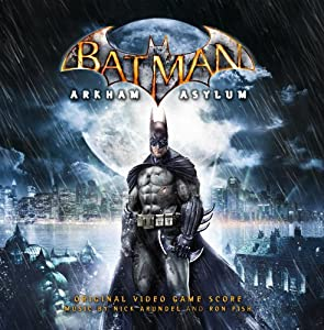 Batman: Arkham Asylum - Original Video Game Score
