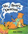 Mr. Bear's Vacation