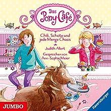Chili, Schote und jede Menge Chaos (Das Pony-Café 2) Hörbuch von Judith Allert Gesprochen von: Ann-Sophie Meier